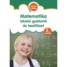 MATEMATIKA ISKOLAI GYAKORLÓ ÉS TESZTFÜZET 2. OSZTÁLY