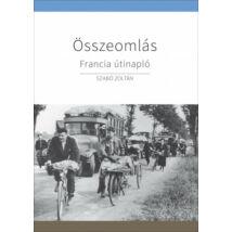 ÖSSZEOMLÁS - FRANCIA ÚTINAPLÓ