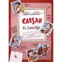 CAESAR ÉS BANDÁJA