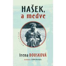 HASEK, A MEDVE