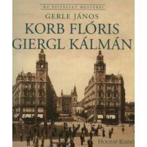 KORB FLÓRIS - GIERGL KÁLMÁN