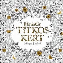 MINIATŰR TITKOS KERT