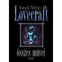 HOWARD PHILLIPS LOVECRAFT ÖSSZES MŰVEI 1.