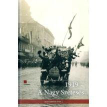 1919 - A NAGY SZÉTESÉS