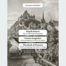 KÉPEK KÖNYVE - CARTEA IMAGINILOR - THE BOOK OF PICTURES
