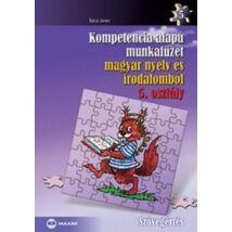 KOMPETENCIA ALAPÚ MUNKAFÜZET MAGYAR NYELV ÉS IRODALOMBÓL 5. OSZTÁLY