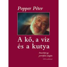 A KŐ, A VÍZ ÉS A KUTYA - DVD-MELLÉKLETTEL
