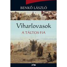 VIHARLOVASOK - A TÁLTOS FIA