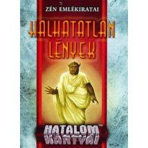 HALHATATLAN LÉNYEK - HATALOM KÁRTYA