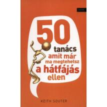 50 TANÁCS AMIT MÁR MA MEGTEHETSZ A HÁTFÁJÁS ELLEN