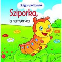DOLGOS PÖTTÖMÖK - SZIPORKA A HERNYÓCSKA