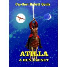 ATILLA - A HUN ÜZENET