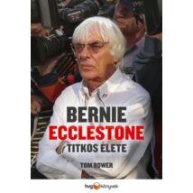 BERNIE ECCLESTONE TITKOS ÉLETE