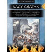 NAGY CSATÁK 15. - MAGYAR ÖNVÉDELMI HÁBORÚ 1848-1849