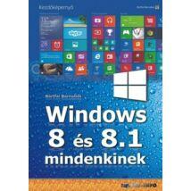 WINDOWS 8 ÉS 8.1 MINDENKINEK