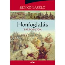 HONFOGLALÁS I. - TÁLTOSIDŐK