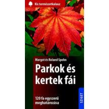 PARKOK ÉS KERTEK FÁI
