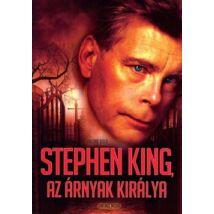 STEPHEN KING, AZ ÁRNYAK KIRÁLYA