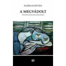 A MEGVÁDOLT