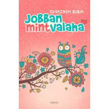 JOBBAN, MINT VALAHA