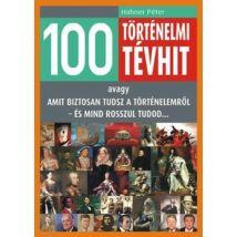 100 TÖRTÉNELMI TÉVHIT
