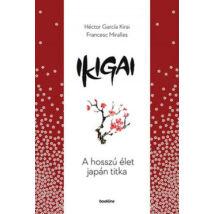 IKIGAI - A HOSSZÚ ÉLET JAPÁN TITKA