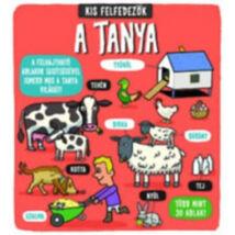 A TANYA - KIS FELFEDEZŐK