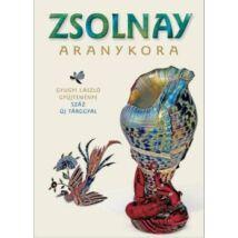 ZSOLNAY - ARANYKORA