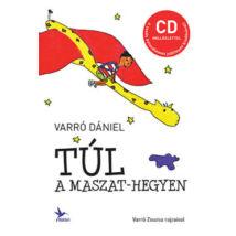 TÚL A MASZAT-HEGYEN + CD