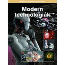 MODERN TECHNOLÓGIÁK - TERMÉSZETTUDOMÁNYI ENCIKLOPÉDIA