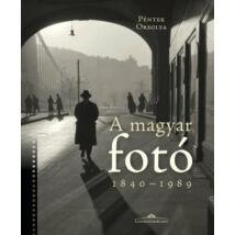A MAGYAR FOTÓ - 1840-1989