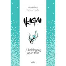 IKIGAI - A BOLDOGSÁG JAPÁN TITKA