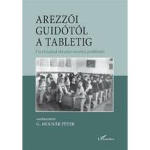 AREZZÓI GUIDÓTÓL A TABLETIG