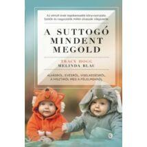 A SUTTOGÓ MINDENT MEGOLD