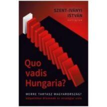 QUO VADIS HUNGARIA?
