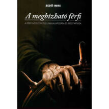 A MEGBÍZHATÓ FÉRFI