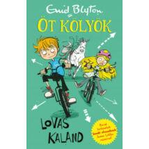 LOVAS KALAND - ÖT KÖLYÖK 1.
