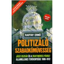POLITIZÁLÓ SZABADKŐMŰVESSÉG