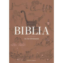 BIBLIA - AZ ŐSI TÖRTÉNETEK