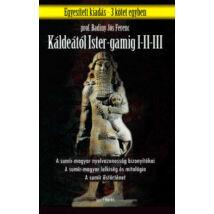 KÁLDEÁTÓL ISTER-GAMIG I-II-III