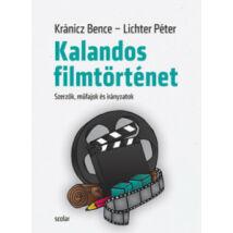 KALANDOS FILMTÖRTÉNET
