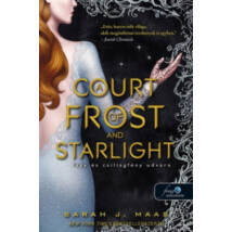 FAGY ÉS CSILLAGFÉNY UDVARA - A COURT OF FROST AND STARLIGHT