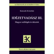 IDÉZETVADÁSZ III.