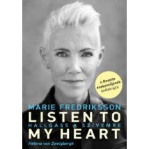 LISTEN TO MY HEART - HALLGASS A SZÍVEMRE