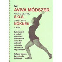 AZ AVIVA MÓDSZER - S.O.S. NŐKNEK 2.