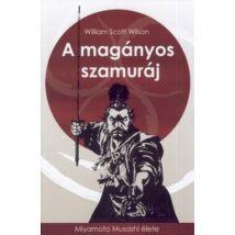 A MAGÁNYOS SZAMURÁJ