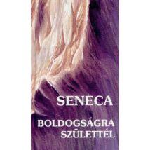 BOLDOGSÁGRA SZÜLETTÉL