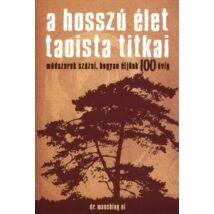 A HOSSZÚ ÉLET TAOISTA TITKAI