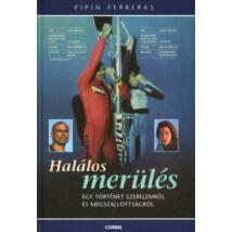 HALÁLOS MERÜLÉS
