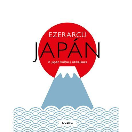 EZERARCÚ JAPÁN - A JAPÁN KULTÚRA ÚTIKALAUZA